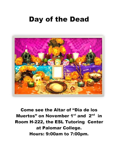 http://www2.palomar.edu/esltutoring/pdf/day_of_the_dead_altar_at_the_ESL_tutoring_center.pdf