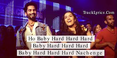 song-quotes-2018-hard-hard-lyrics-batti-gul-meter-chalu-atif-aslam-shraddha-kapoor