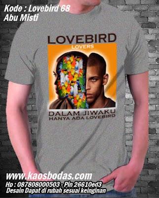 Kaos Lovebird 68