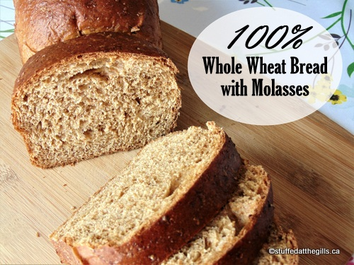 100% Whole Wheat Bread with Molasses sliced.
