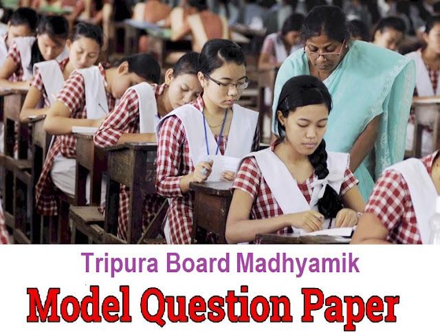 TBSE Madhyamik Model Paper 2019