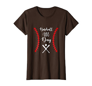 Baseball All Day T-shirt Funny Baseball Gift Tee