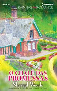 O Chalé Das Promessas (Sherryl Woods)