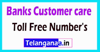 Banks Customer care Toll Free Number's