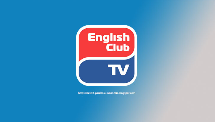 Daftar Frekuensi dari Channel English Club TV