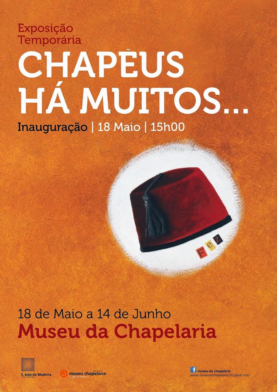 Museu da Chapelaria  Exp.Temporárias c8811df0388