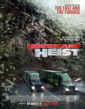 The Hurricane Heist 2018 Hindi Dual Audio 300MB HDCAM 480p