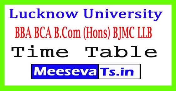 Lucknow University BBA BCA B.Com (Hons) BJMC LLB 1st/3rd Sem Time Table