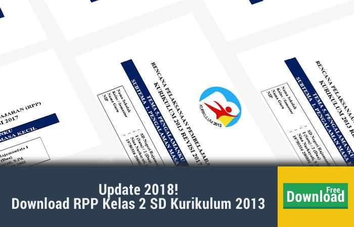 Download RPP Kelas 2 SD Kurikulum 2013 Revisi 2017