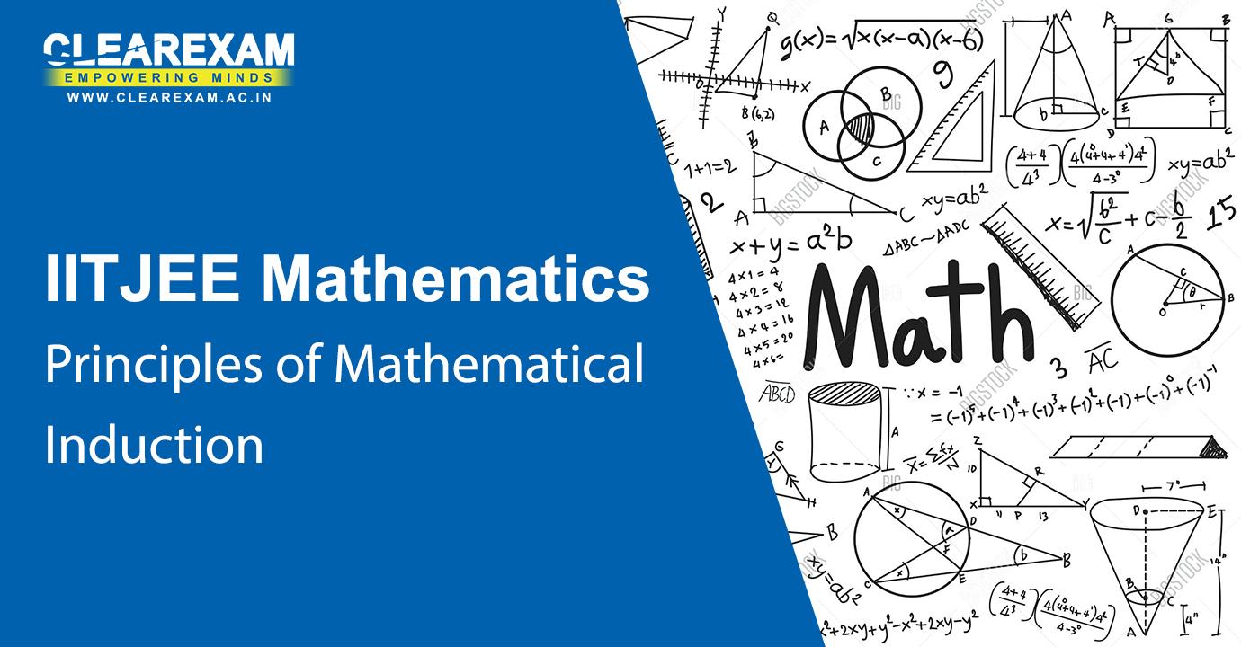 IIT JEE Mathematics Principles of Mathematical Induction