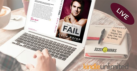 ~*♥Release Blitz with Review♥*~ You've Got Fail by Celia Aaron