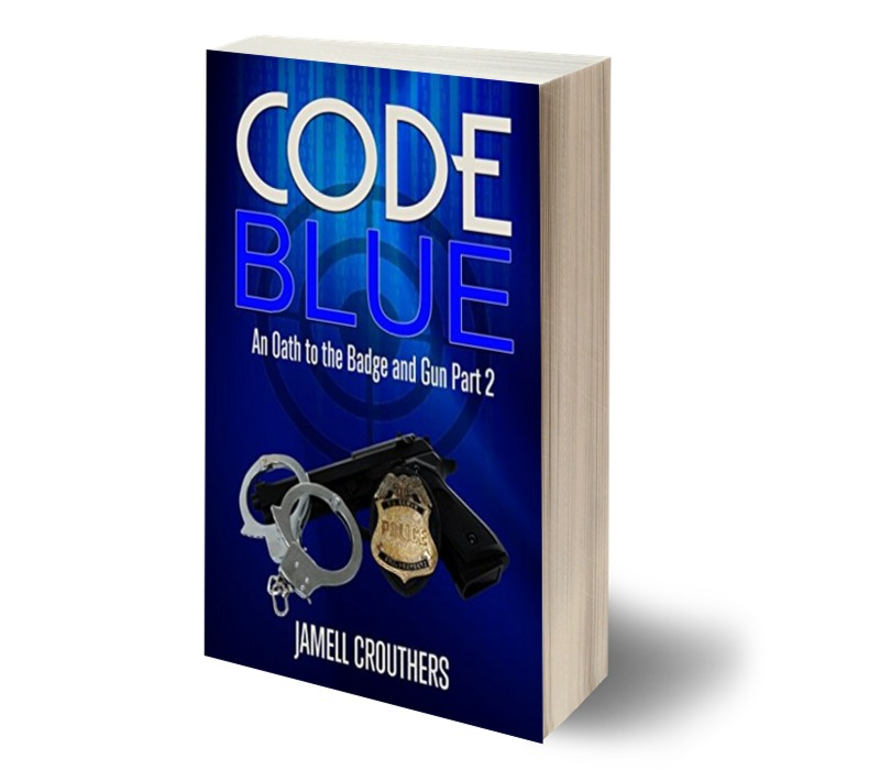 Code Blue: An Oath to the Badge and Gun Part 2 Audiobook