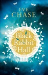 http://silversolara.blogspot.com/2016/03/black-rabbit-hall-by-eve-chase.html