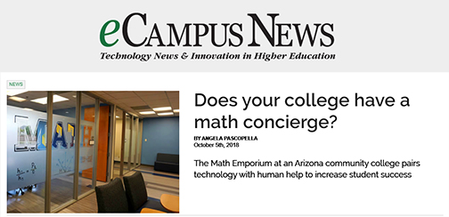 Snapshot of ECampus News web feature.  Text: Does your college have a math concierge.  The Math Emporium at an Arizona community college pairs technology with human help to increase student success