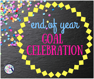 End of Year Goal Celebration!