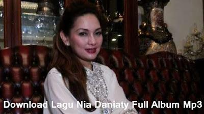 Download Lagu Nia Daniaty Full Album Mp3