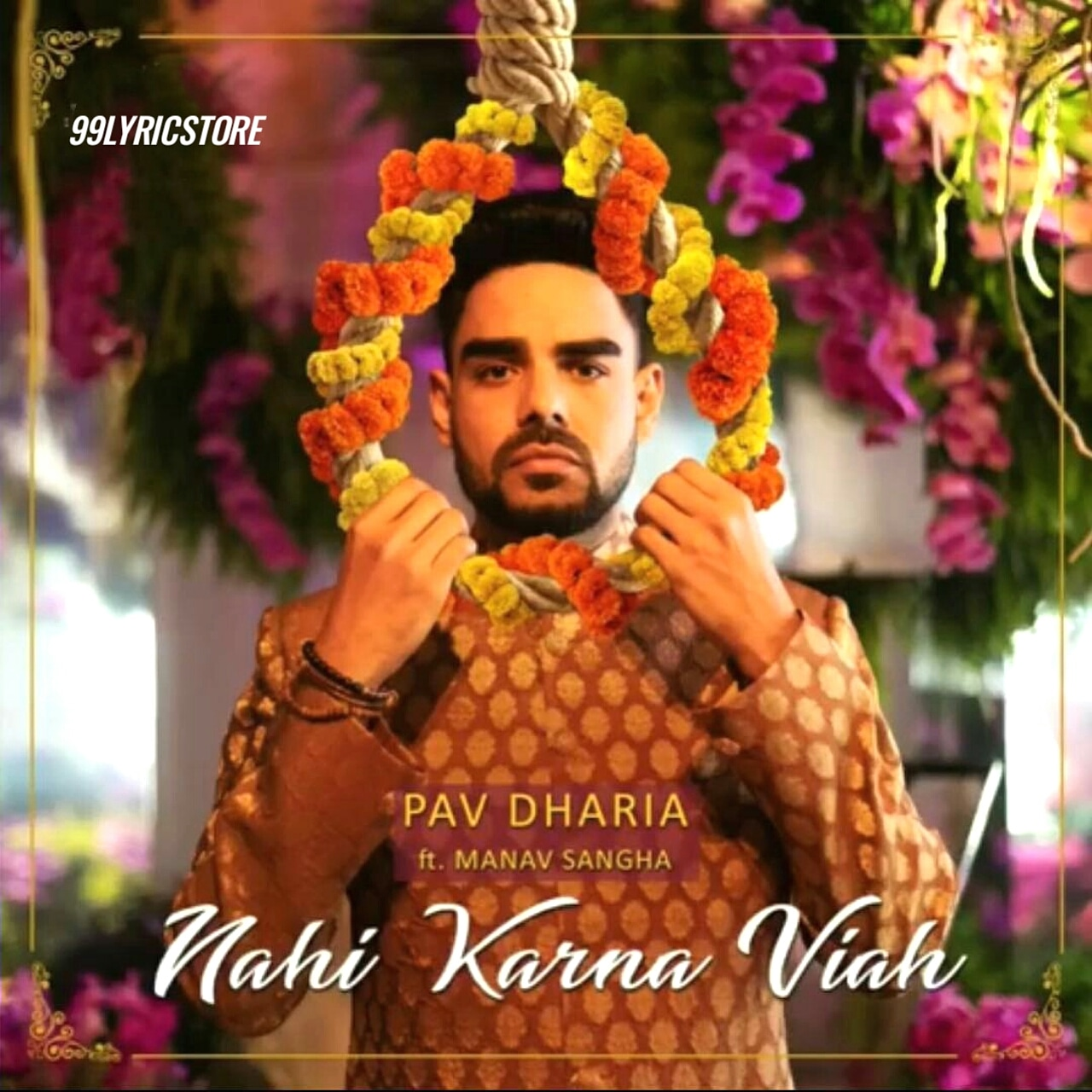 Nahi Karna Viah Punjabi Song Lyrics Sung by Pav Dharia Feat. Manav