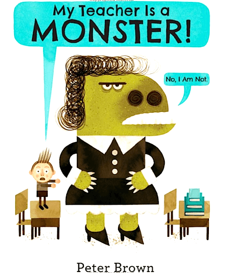 Children's Book Review, My Teacher is a Monster. #myteacherisamonster #kidsbooks #booksforkids #gradeonederful