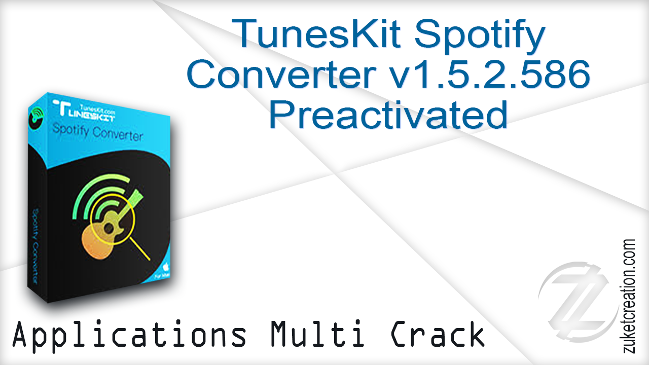 Aplikasi Cracked: TunesKit Spotify Converter version 1 5