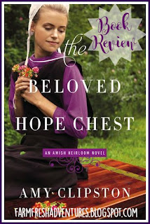The Beloved Hope Chest by Amy Clipston- Book Review