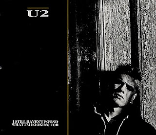 U2-I Still Haven't Found What I'm Looking For