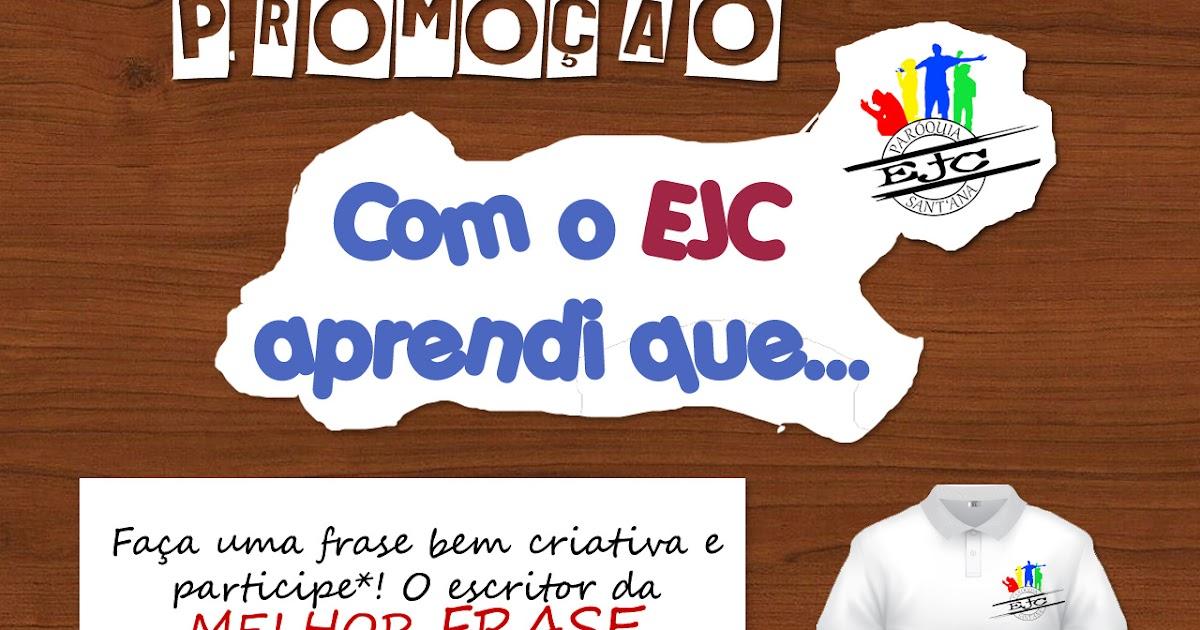 Ejc Santana Resultado Da Promoção Com O Ejc Aprendi Que