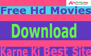 free movies download karne ki top 5 website anybuddyhelp
