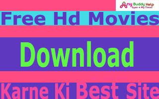 free movies download karne ki top 5 website anybuddyhelp