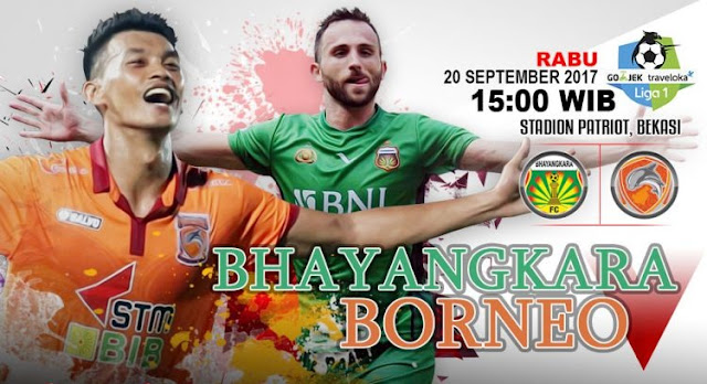 Prediksi Bola : Bhayangkara FC Vs Pusamania Borneo , Rabu 20 September 2017 Pukul 15.00 WIB @ TVONE