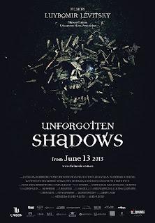Unforgotten Shadows 2013