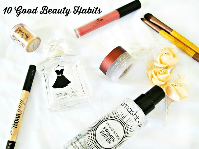 10 good beauty habits