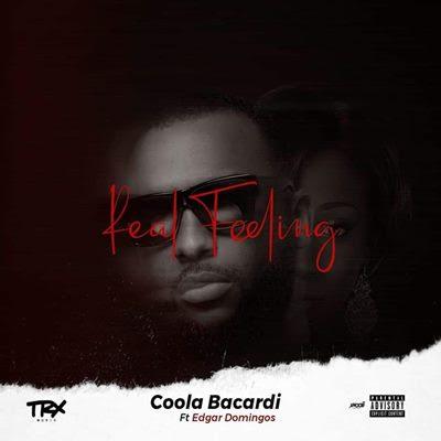 Coola Bacardi - Real Feeling (feat Edgar Domingos)
