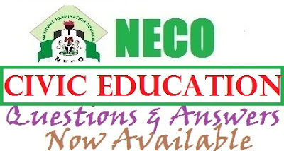 NECO Civic Education Expo Question/Answers 2017 | OBJ Theory Runz