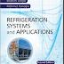 EBOOK - Refrigeration Systems and Application - Hệ thống lạnh và ứng dụng (Ibrahim Dincer - Mehmet Kanoglu)