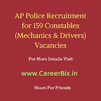 AP Police Recruitment for 159 Constables (Mechanics & Drivers) Vacancies