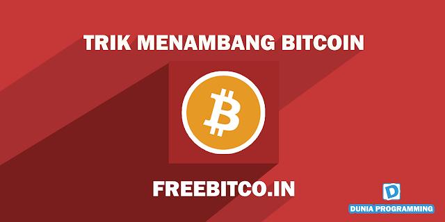 Trik Menambang Bitcoin Cepat pada Freebitcoin