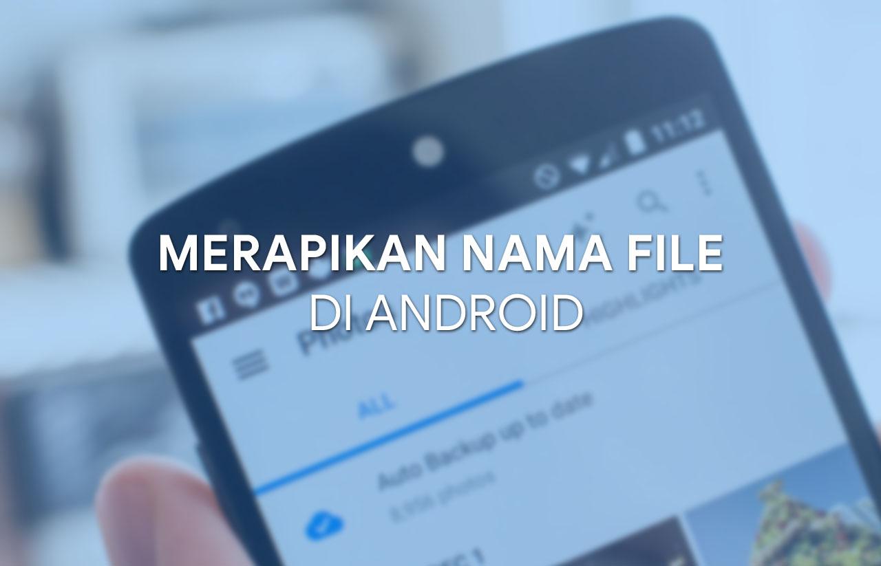 Merapikan nama file foto dan video status Whatsapp