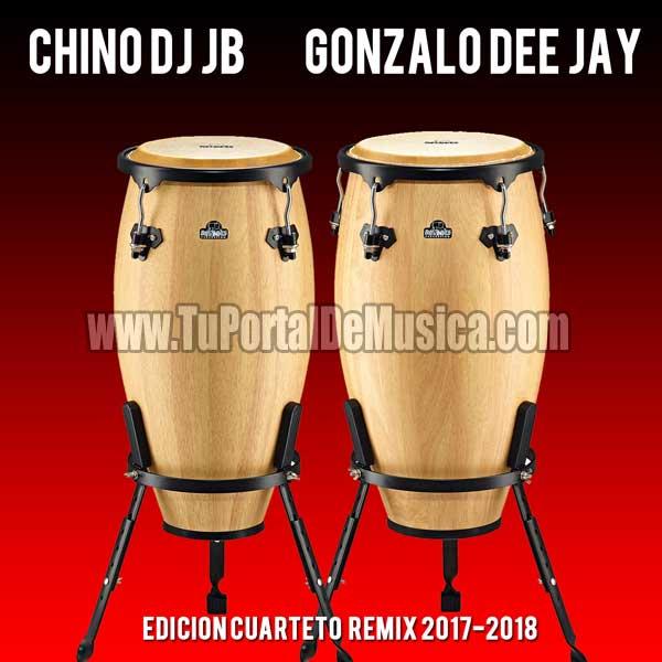 Chino Dj BJ Ft. Gonzalo DeeJay Ed. Cuarteto RMX (2018)