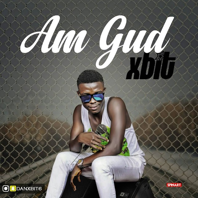 #MUSIC: XBIT- Am Gud