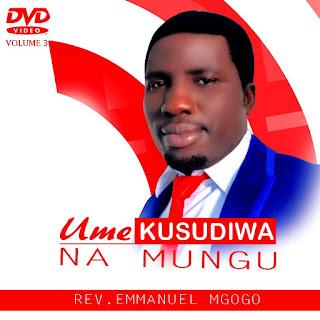 Emmanuel Mgogo - Umekusudiwa na mungu