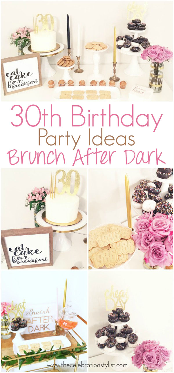 My 30th Birthday Brunch Party: Brunch After Dark by popular South Florida party blogger Celebration Stylist