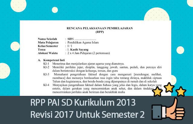 RPP PAI SD Kurikulum 2013 Revisi 2017 Untuk Semester 2