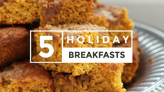5 Holiday Breakfast Ideas