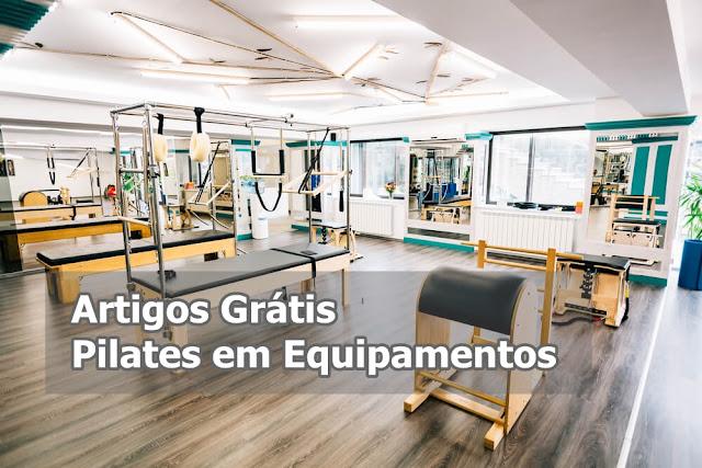 Artigos Grátis - Pilates em Equipamentos