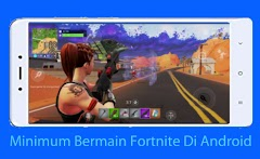 Minimum Spesifikasi Untuk Bermain Fortnite Mobile Di Android - Release Now