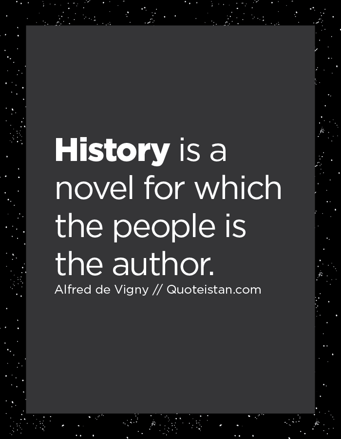 History is a novel for which the people is the author.
