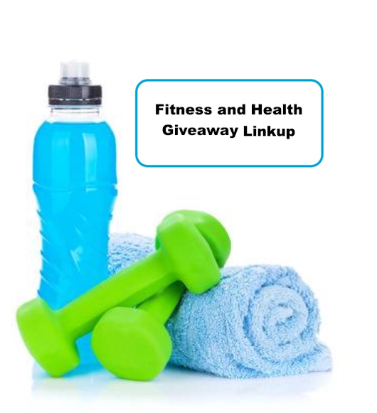 Fitness and Health Giveaway Link-up 9/4-9/10