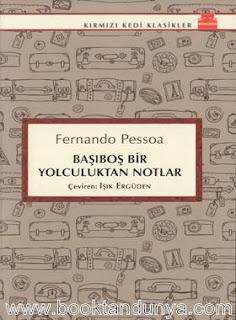 Fernando Pessoa - Başıboş Bir Yolculuktan Notlar