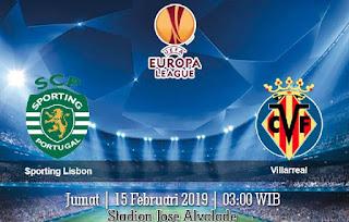 Prediksi Sporting Lisbon vs Villarreal 15 Februari 2019