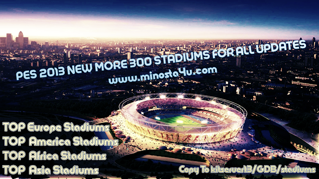 PES 2013 New Stadiums Pack